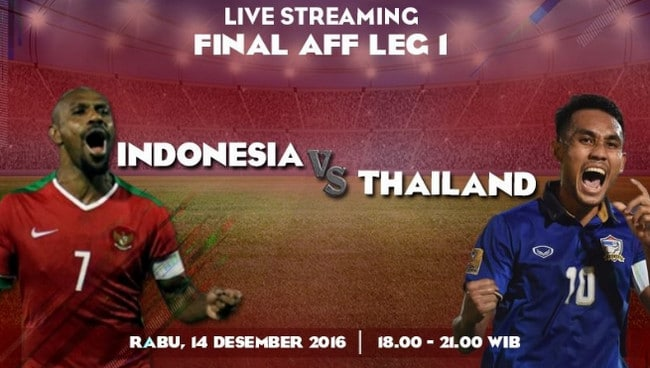 Live Streaming Indonesia vs Thailand Leg 1 Final Piala AFF 2016